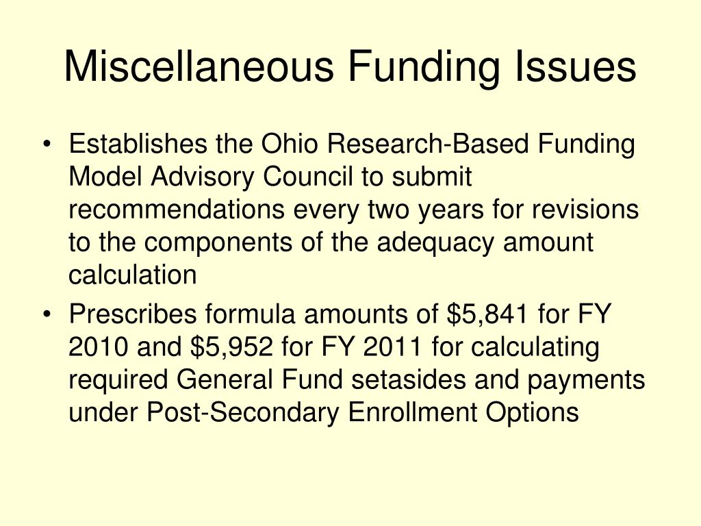 Miscellaneous Funding Issues