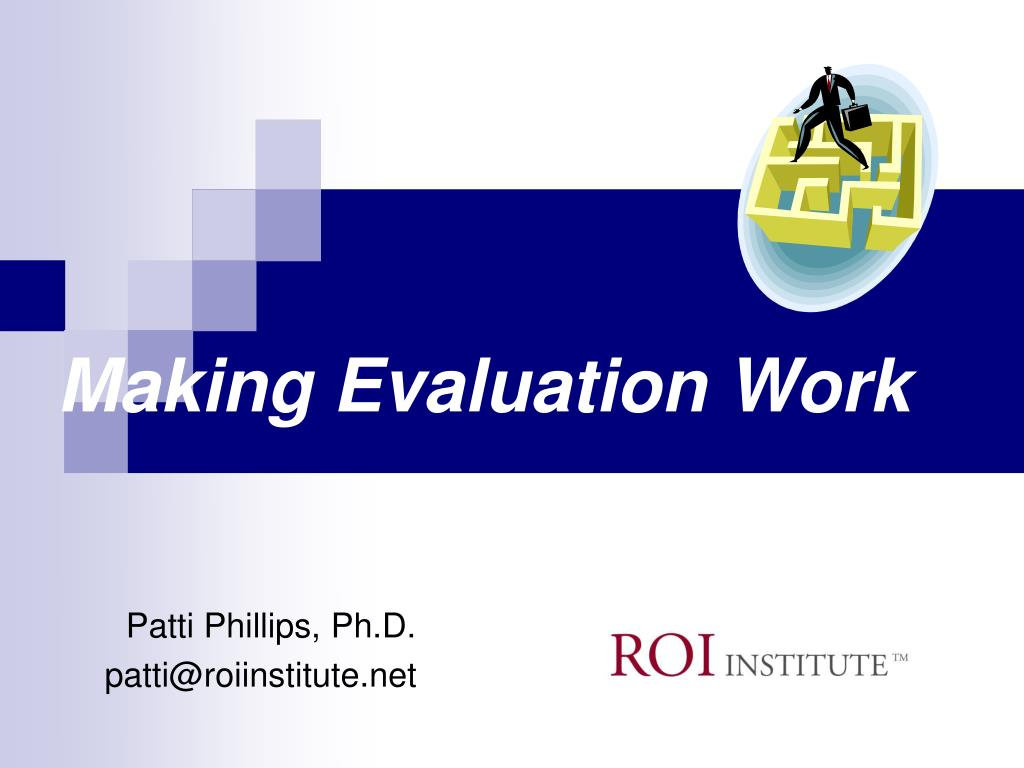 making evaluation work l.