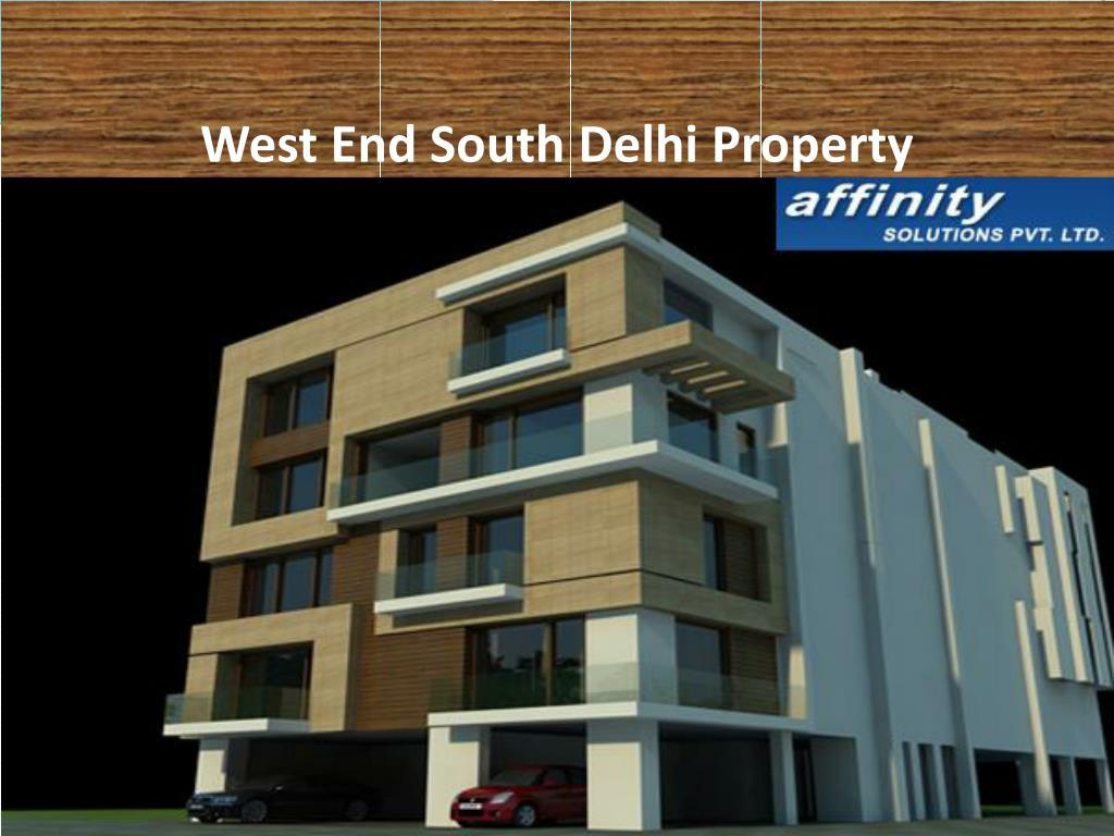 West End South Delhi Property