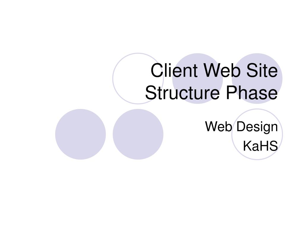 client web site structure phase l.