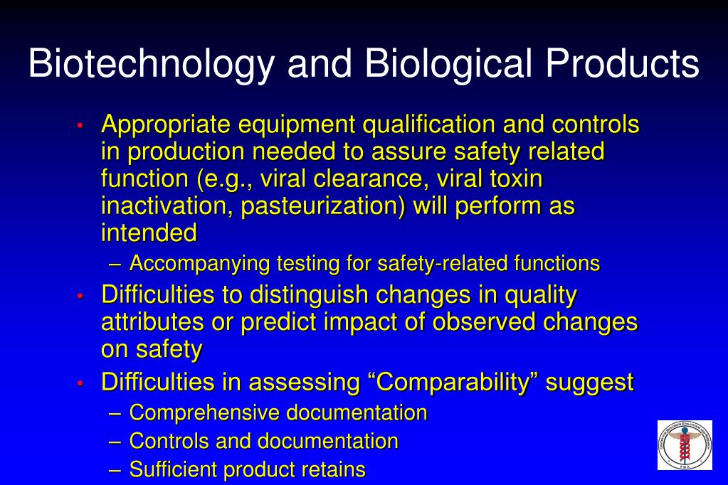 Biotechnology and Biological Products