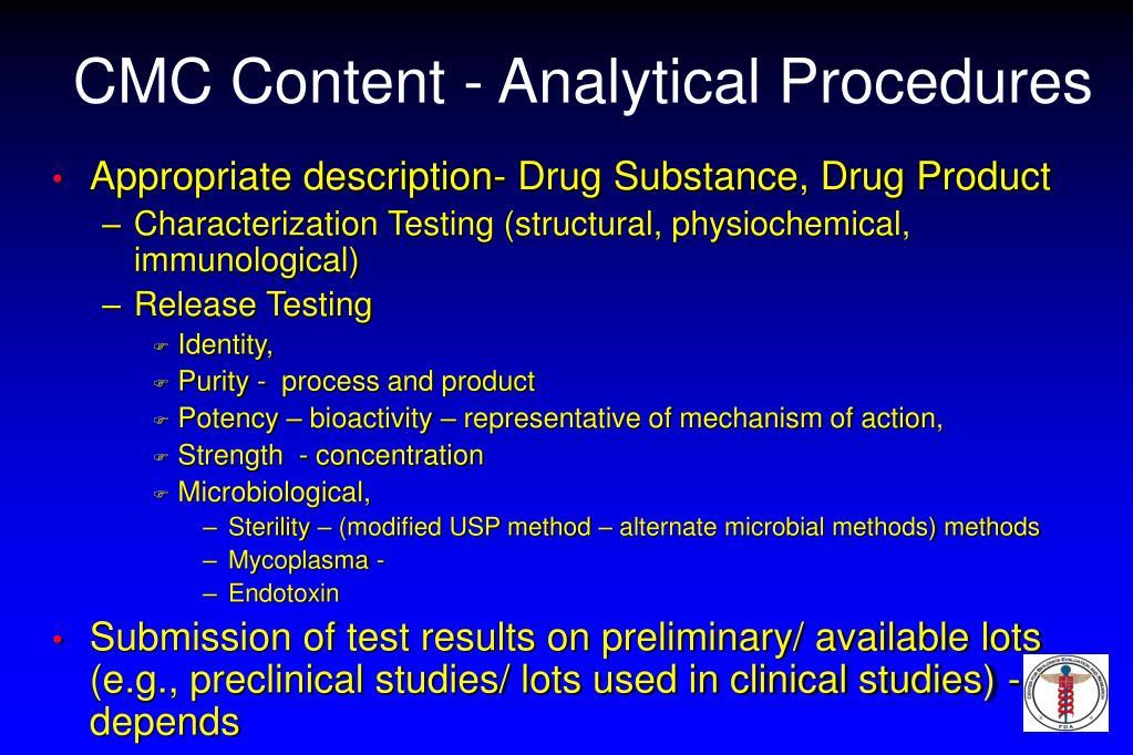 CMC Content - Analytical Procedures