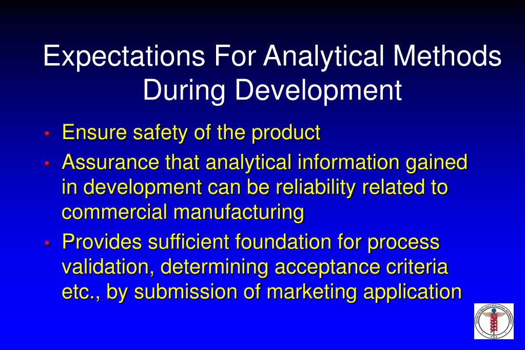 Expectations For Analytical Methods During Development