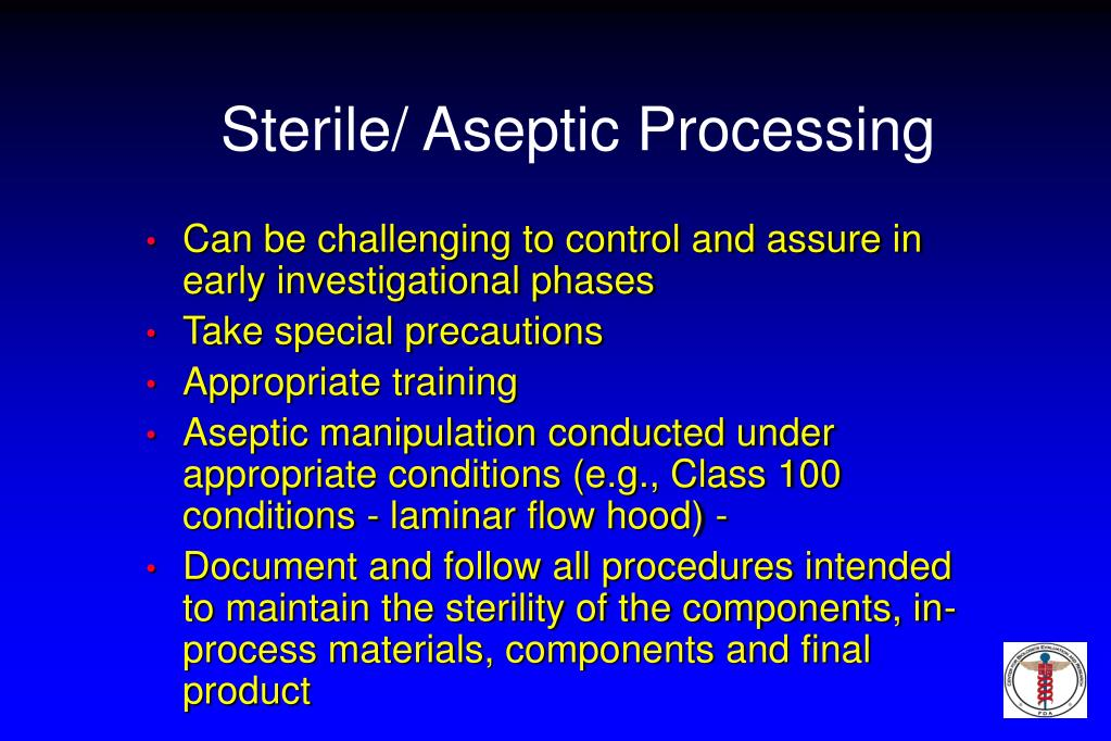 Sterile/ Aseptic Processing