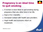 pregnancy is an ideal time to quit smoking