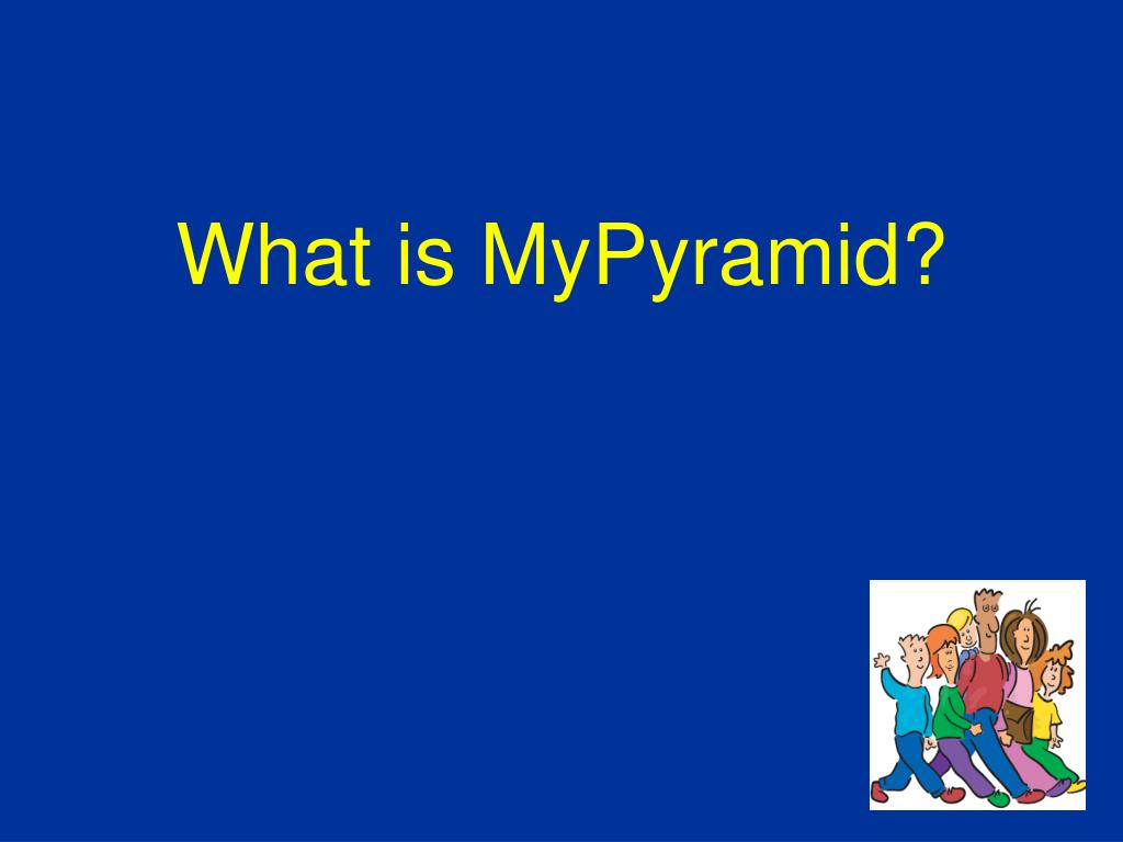 What is MyPyramid?