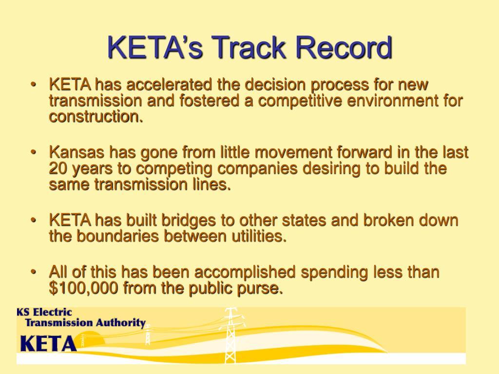 KETA's Track Record