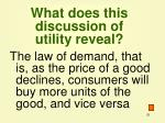 what does this discussion of utility reveal