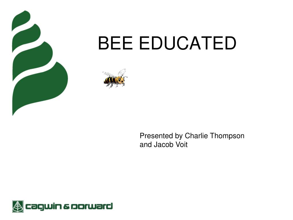bee educated l.