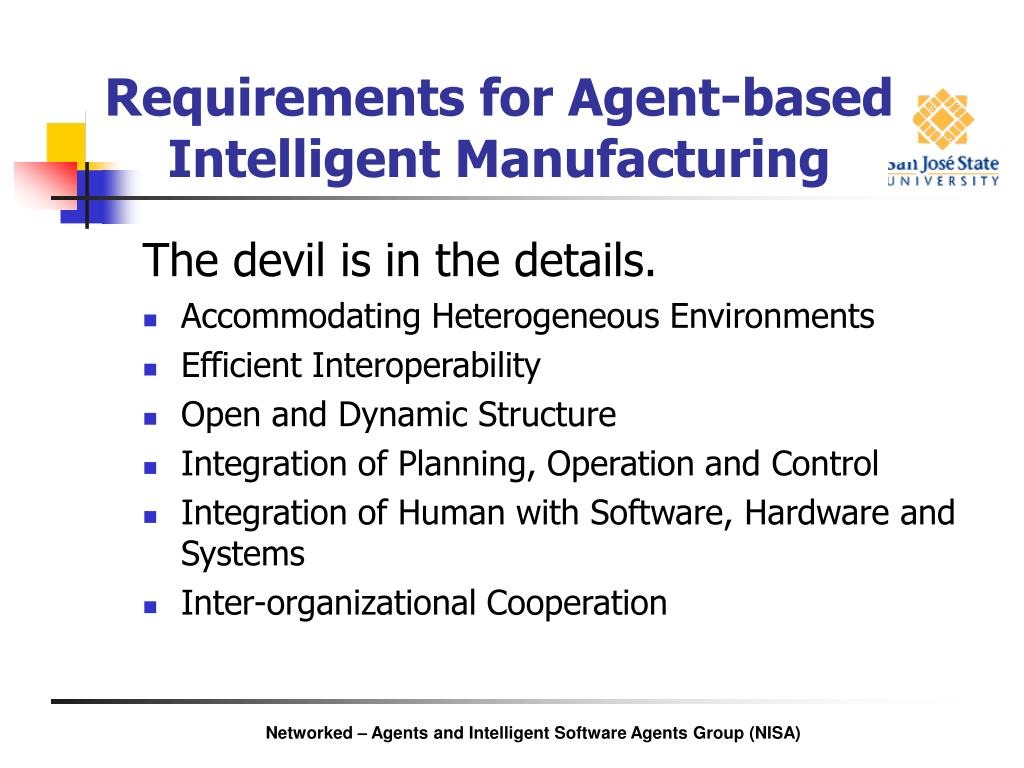 Requirements for Agent-based Intelligent Manufacturing