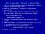 incorporating utilities in treeplan