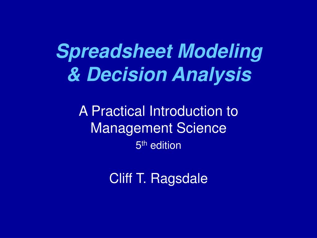 spreadsheet modeling decision analysis l.