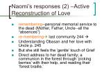 naomi s responses 2 active reconstruction of love