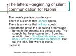 the letters beginning of silent communication for naomi