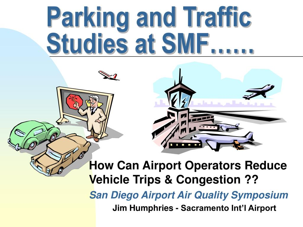 parking and traffic studies at smf l.