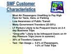 smf customer characteristics