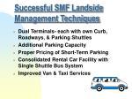 successful smf landside management techniques