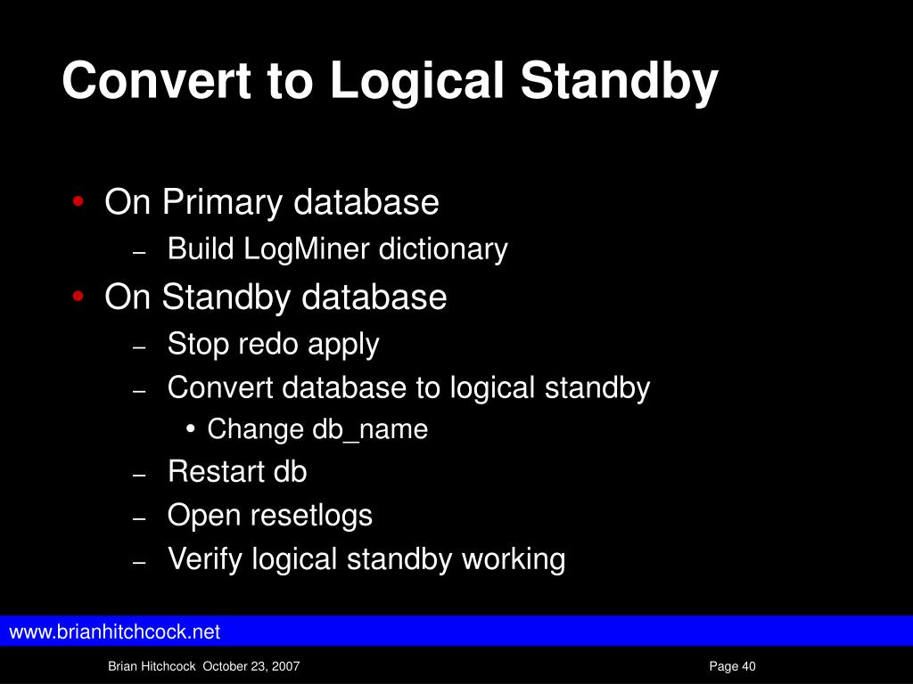 Convert to Logical Standby