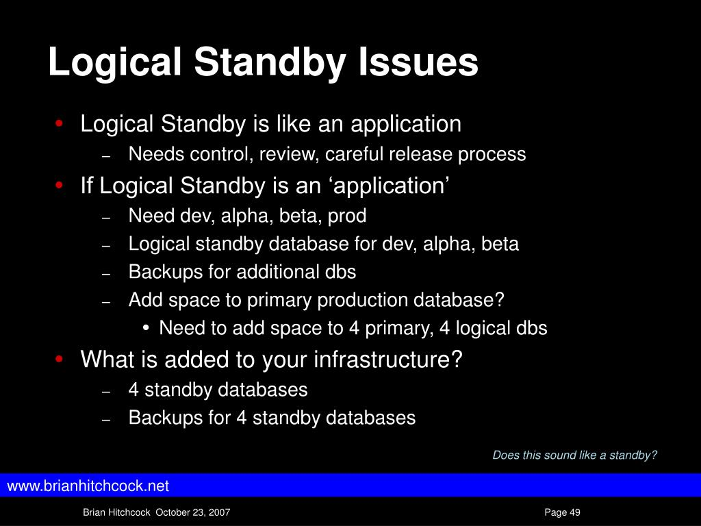 Logical Standby Issues