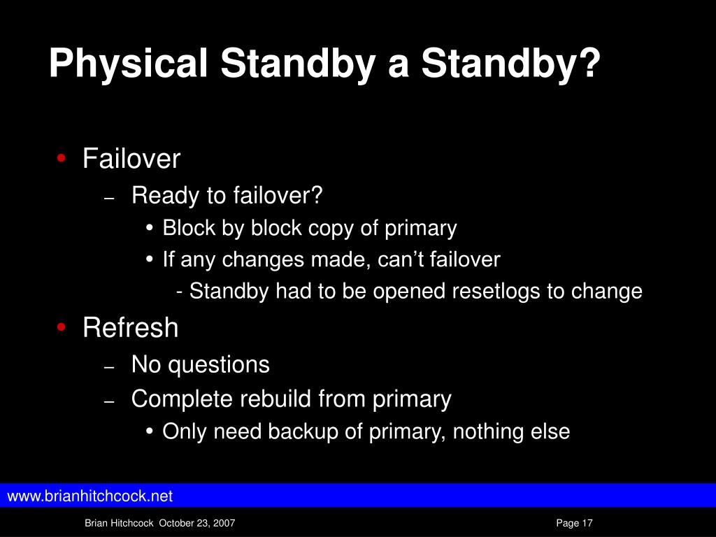 Physical Standby a Standby?