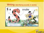 writing identifying sounds in words