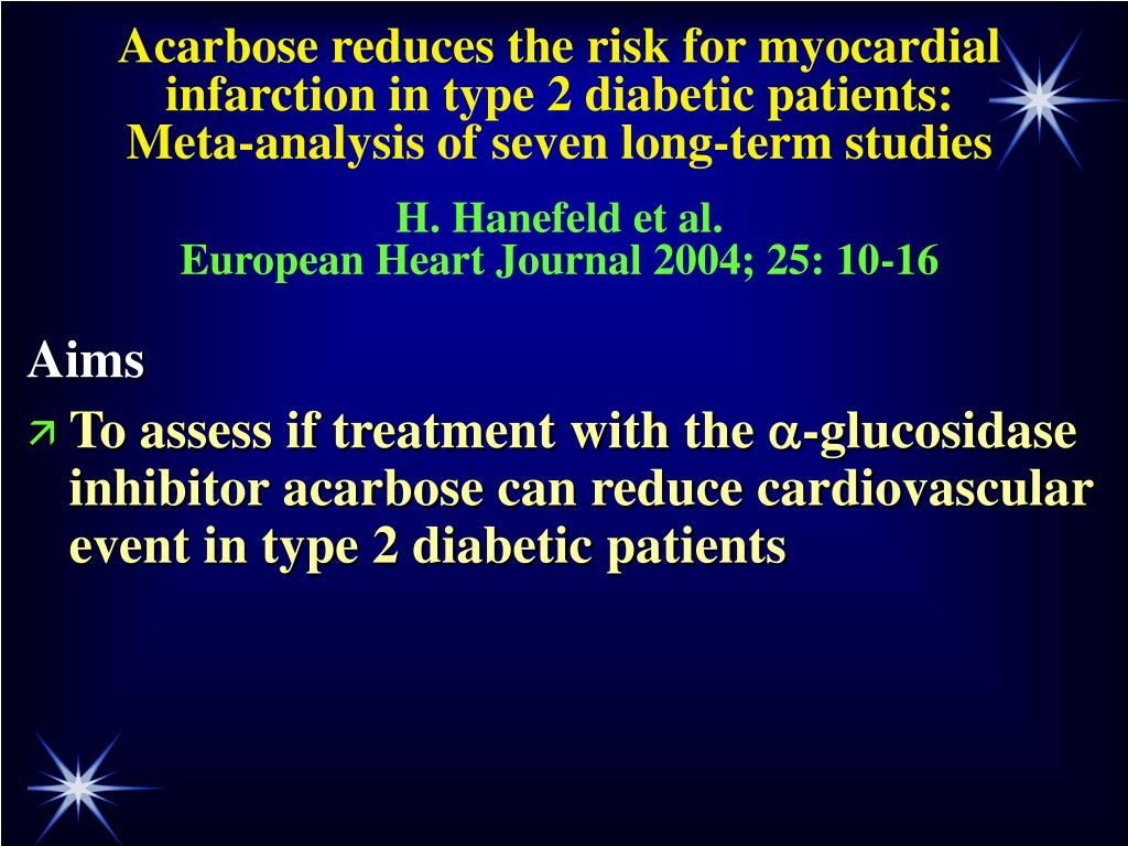 Acarbose reduces the risk for myocardial infarction in type 2 diabetic patients: