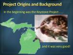 project origins and background
