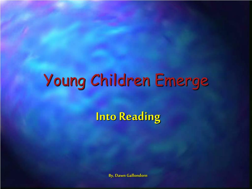 young children emerge l.