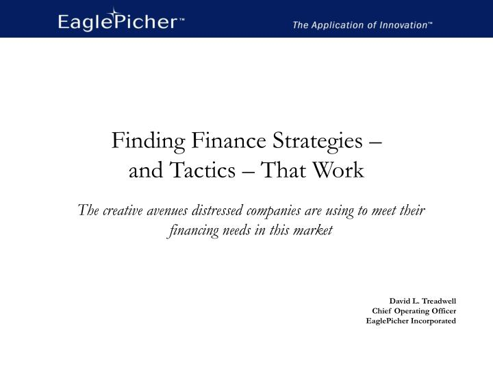 finding finance strategies and tactics that work n.