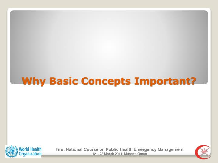 Why basic concepts important