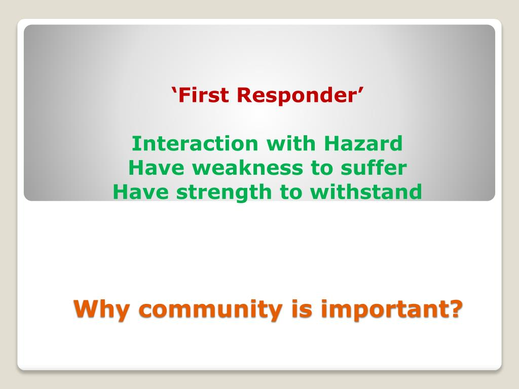 Why community is important?