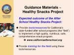 guidance materials healthy snacks project