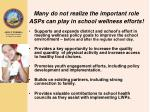many do not realize the important role asps can play in school wellness efforts