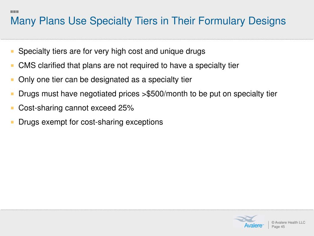 Many Plans Use Specialty Tiers in Their Formulary Designs