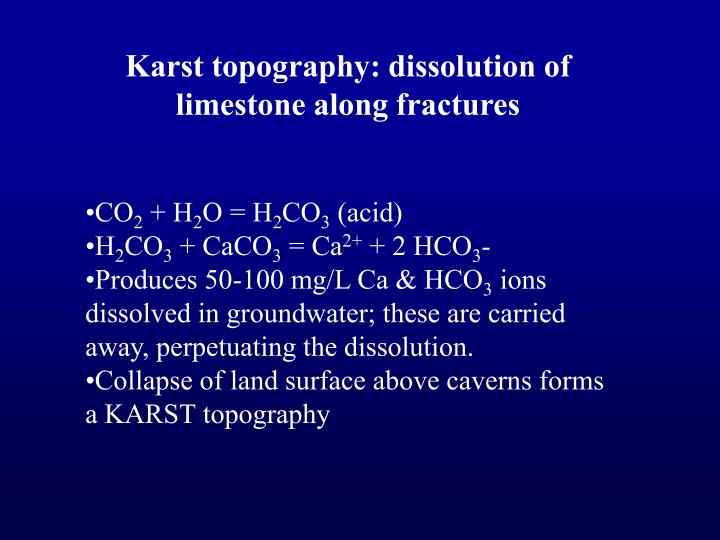 Karst topography: dissolution of limestone along fractures