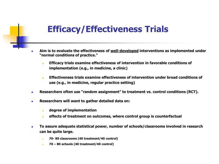 Efficacy/Effectiveness Trials