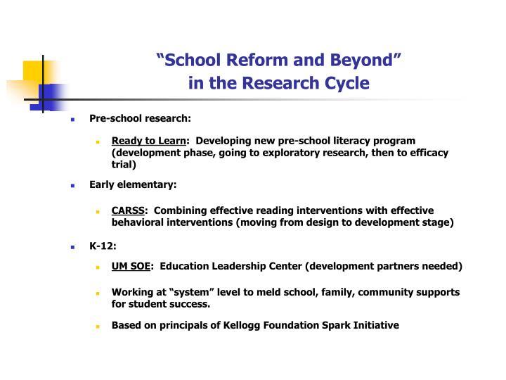"""School Reform and Beyond"""