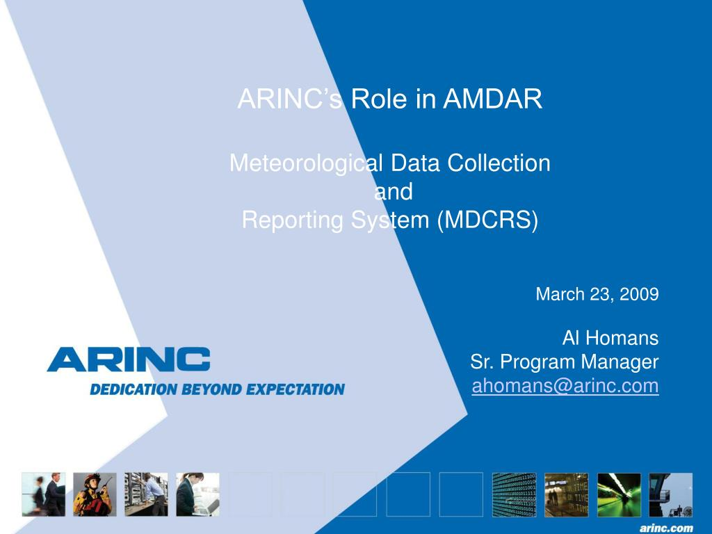 arinc s role in amdar meteorological data collection and reporting system mdcrs l.