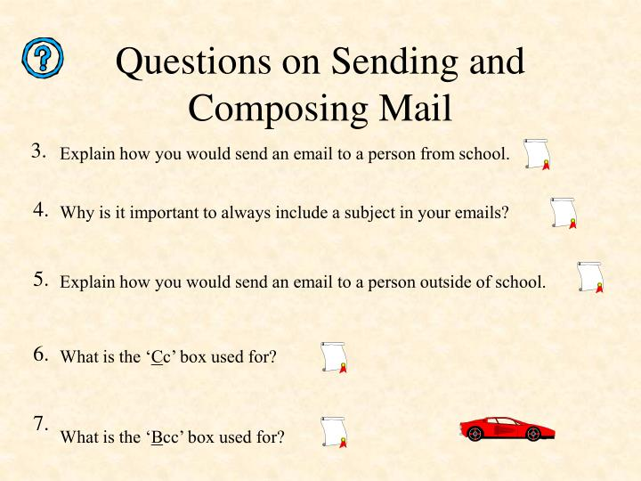 Questions on Sending and Composing Mail