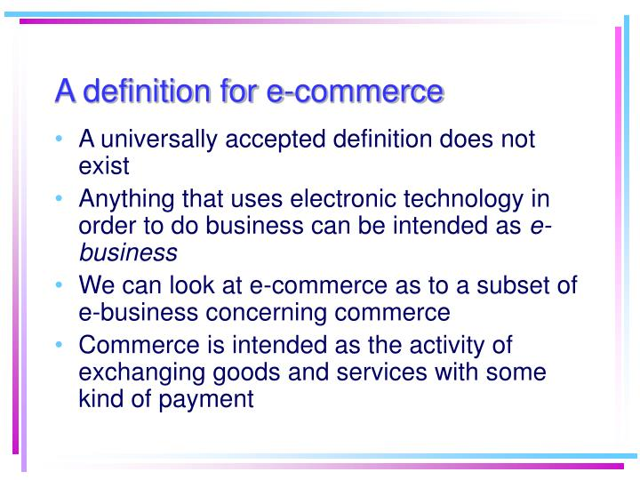 A definition for e commerce