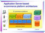 application server based e commerce platform architecture