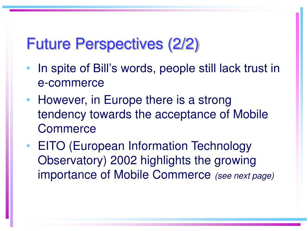 Future Perspectives (2/2)