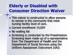 elderly or disabled with consumer direction waiver