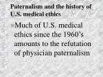 paternalism and the history of u s medical ethics15