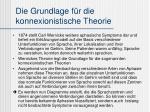 die grundlage f r die konnexionistische theorie