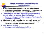 ad hoc networks characteristics and requirements