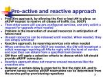 pro active and reactive approach