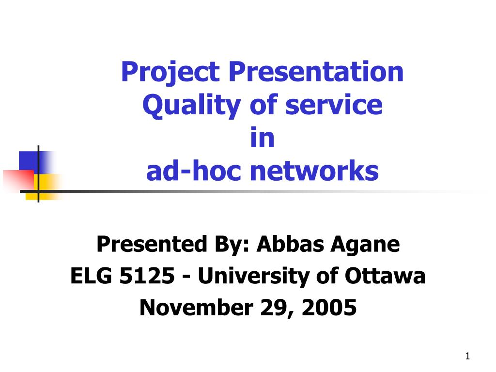 project presentation quality of service in ad hoc networks