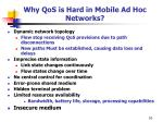 why qos is hard in mobile ad hoc networks