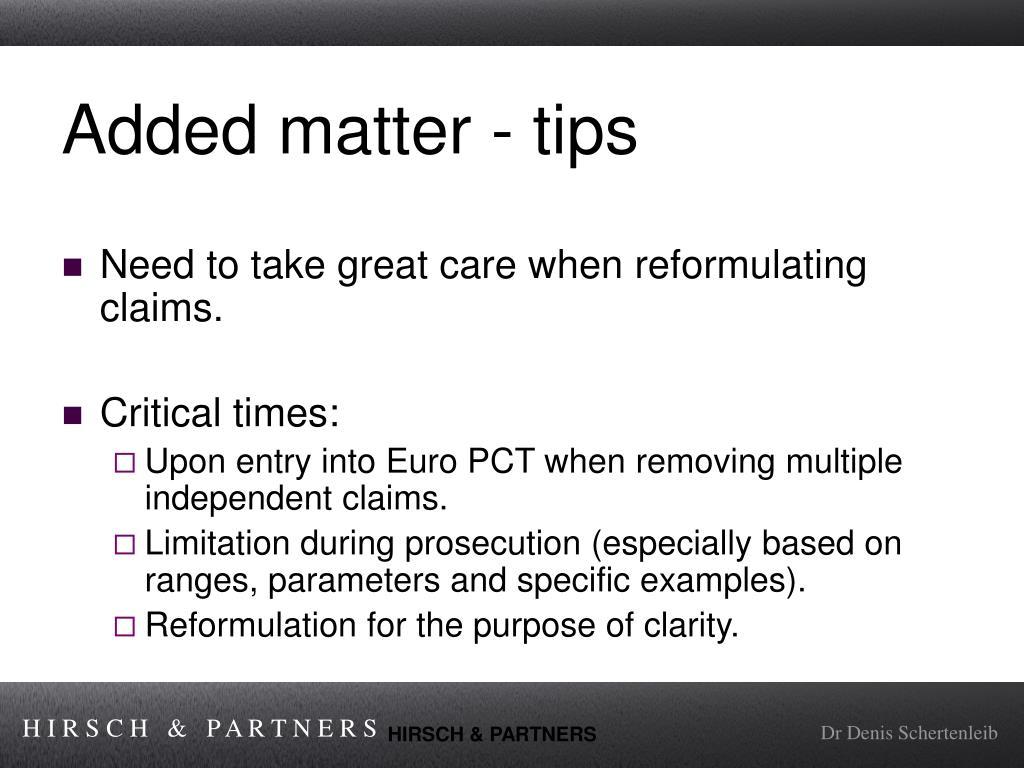 Added matter - tips
